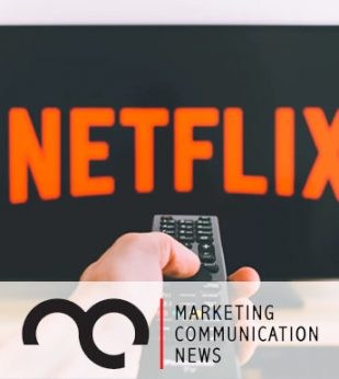 A person points a TV remote at a TV screen with the Netflix logo on it. The Marketing Communications News logo is at the bottom of the image.